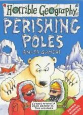 Perishing Poles (Horrible Geography),Anita Ganeri, Mike Phillips