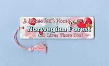 "Norwegian Forest - Cat Bookmark w/Tassel ""A House Isn""T Home"" - Cahi022"