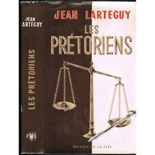 Les PRɃTORIENS Jean LARTEGUY Guerre d'ALGɃRIE Complots Destins Tragiques 1961