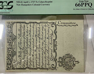 1737 Cohen Reprint New Hampshire 5s Colonial Note PCGS Gem New 66PPQ John Ford