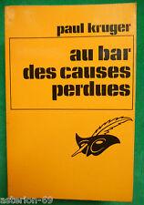 AU BAR DES CAUSES PERDUES PAUL KRUGER LE MASQUE 1275