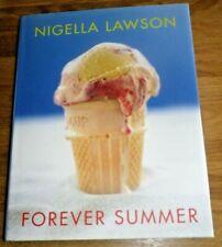 Forever Summer by Nigella Lawson (Hardback Book) VGC