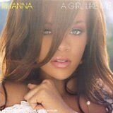 RIHANNA - Girl like me (A) - CD Album