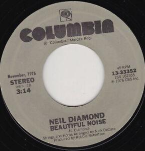 "NEIL DIAMOND - Beautiful Noise 7"" 45"