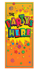 THE PARTY'S HERE DOOR COVER BANNER POSTER PLASTIC DECORATION