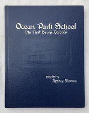 Ocean Park School The First Seven Decades Sydney Stevens Elementary Washington