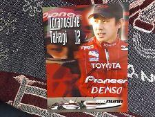 """11"""" x 8"""" firmato a mano foto CARD-TORA TAKAGI - 2003 INDYCAR TOYOTA MO Nunn"""
