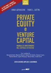 PRIVATE EQUITY E VENTURE CAPITAL  - GERVASONI ANNA, SATTIN FABIO L. - Guerini