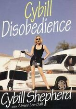 Cybill Disobedience : How I Survived Beauty Pageants, Elvis, Sex, Bruce...