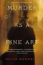Murder as a Fine Art: By Morrell, David