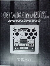 TEAC A-6100 and A-6300 TAPE DECK SERVICE MANUAL 112 Pages