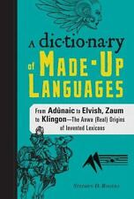 A Dictionary of Made-Up Languages: From Elvish to Klingon, The Anwa, Reella, Eal