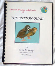 The Care, Breeding, and Genetics of the Button Quail by Landry, Rogers Signed