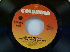 """JOHNNY MATHIS """"I'M STONE IN LOVE WITH YOU / FOOLISH"""" 45"""
