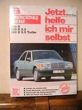 Mercedes 190 D / 190 D 2,5 / D 2,5 Turbo Band 110 Jetzt helfe ich mir selbst