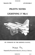 PILOT'S NOTES: ENGLISH ELECTRIC LIGHTNING F Mk.6 BRITISH JET FIGHTER 260 PAGES