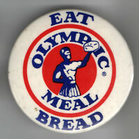 Vintage pin Eat OLYMPIC Meal BREAD pinback BAKERY button Baking