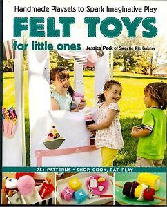 Felt Toys for Little Ones, Handmade Playsets to Spark Imaginative Play, 75+ Patt