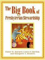 The Big Book Of Presbyterian Stewardship por Barnett, Elaine