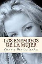 Los Enemigos de la Mujer by Vicente Ibanez (2016, Paperback)