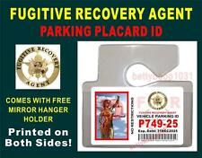 Fugitive Recovery Agent Parking Placard ID -Comes w/ Clear Mirror Hanger - USA