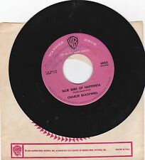 CHARLIE BLACKWELL-WB 5053 R&B 45 BLUE BIRD OF HAPPINESS B/W JOSEPHINE (AUTOGRAPH