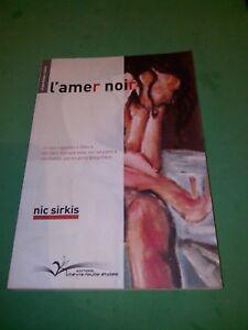 SIRKIS NIC - L'AMER NOIR