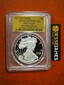 2017 W PROOF SILVER EAGLE PCGS PR70 FROM 2020 WEST POINT MINT HOARD GOLD FOIL