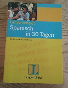 Langenscheidt: Spanisch in 30 Tagen. Der kompakte Sprachkurs