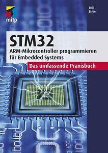 STM32 ARM Mikrocontroller Buch 1. A. 2021 +++ Neu & direkt vom Verlag +++