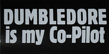 Harry Potter DUMBLEDORE IS MY CO-PILOT bumper sticker Republicans for Voldemort