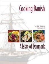 Cooking Danish: A Taste of Denmark, Very Good Condition Book, Hansen, Stig, ISBN