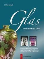 Fachbuch Glas, 17. Jahrhundert bis 1940, NEU, OVP, STATT 39,90 Euro, REDUZIERT