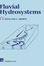 Fluvial Hydrosystems (Hardback book, 1996)