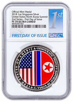 2018 Singapore US Korea Summit HR 1 oz Silver Medal NGC PF70 UC FDI SKU55951
