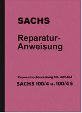 Sachs 100/4 100/4S Reparaturanleitung Montageanleitung K 103 K103S Repair Manual