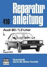 Reparaturanleitung Audi 80 B 2 - 1,3 Liter  Typ 81 - ab 1978!
