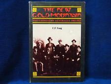 The New Gold Mountain The Chinese in Australia 1901-1921 by C.F. Yong History