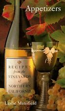 Appetizers: Recipes from the Vineyards of Northern