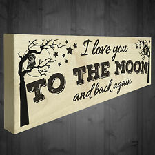 I Love You To The Moon And Back Again Freestanding Plaque Friendship Love Gift