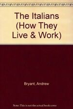 Good, The Italians (How They Live & Work), Bryant, Andrew, Book