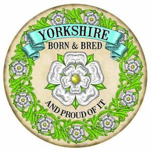 Yorkshire Born & Bred White Rose English County Round Metal/Steel Wall Sign