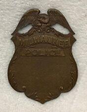 Vintage Obsolete Blank Milwaukee Police Badge Wisconsin