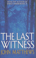 The Last Witness, John Matthews, Used; Good Book