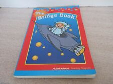 ABEKA~THE BRIDGE BOOK~1st Grade Reader Text