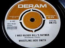 "WHISTLING JACK SMITH - I WAS KAISER BILL'S BATMAN  7"" VINYL"