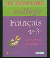 Dictionnaire Du College Francais 4e-3e - decouverte des oeuvres