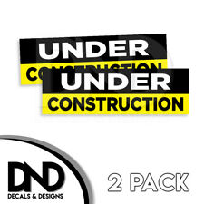 Under Construction Home Decal Sticker Funny JDM Jeep Truck D&D 2 Pack 8x2.5