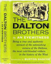 THE DALTON BROTHERS - Coffeyville, Kansas Bank Robbery
