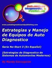 Estrategia y Manejo de Equipos de Auto Diagnostico : Estrategia de...